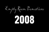 Empty Room Promotions 2008